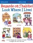 Image for Regarde oáu j'habite!  : un livre bilingue pour chercher et trouver