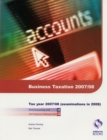 Image for Business taxation 2007/08  : NVQ Accounting unit 18, Diploma Pathway unit 18 for June and December 2008 examinations