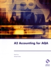 Image for A2 accounting for AQA  : the complete resource for the A2 examination