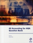 Image for AS accounting for AQA question bank