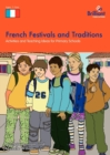 Image for French festivals and traditions  : activities and teaching ideas for primary schools