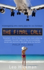 Image for The final call  : investigating who really pays for our holidays