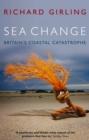 Image for Sea change  : Britain's coastal catastrophe