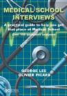 Image for Medical school interviews  : a practical guide to help you get that place at medical school