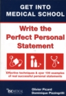 Image for Get into medical school  : write the perfect personal statement