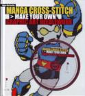 Image for Manga cross-stitch  : make your own graphic art needlework