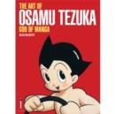 Image for The art of Osamu Tezuka  : god of manga