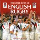 Image for The little book of English rugby