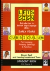Image for Introduction to British sign language (BSL) early years curriculum  : for nursery, primary settings and families: Student book, BSL course A