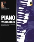 Image for The Piano Workbook : A Complete Course in Technique and Performance