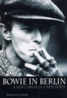 Image for Bowie in Berlin  : a new career in a new town