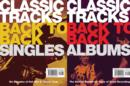 Image for Classic Tracks Back to Back : Singles/Albums