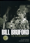 Image for Bill Bruford  : the autobiography