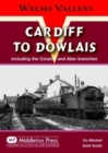 Image for Cardiff to Dowlais : Including the Coryton and Aber Branches