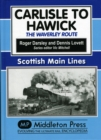 Image for Carlisle to Hawick : The Waverley Route