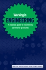 Image for Working in engineering  : a guide to qualifying and starting a successful career in engineering