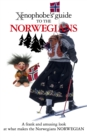 Image for The Xenophobe's Guide to the Norwegians