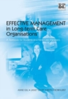 Image for Effective management in long-term care organisations  : a textbook for students and new care managers