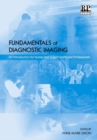 Image for Fundamentals of diagnostic imaging  : an introduction for nurses and allied health care professionals