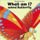 Image for What am I?  : asked Butterfly