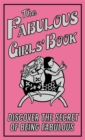 Image for The fabulous girls' book  : discover the secret of being fabulous