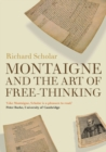 Image for Montaigne and the art of free-thinking