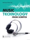 Image for Music technology from scratch