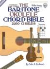 Image for THE BARITONE UKULELE CHORD BIBLE: DGBE S