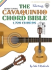 Image for THE CAVAQUINHO CHORD BIBLE: DGBD STANDAR
