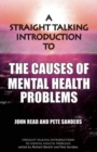 Image for A Straight Talking Introduction to the Causes of Mental Health Problems