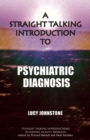 Image for A straight talking introduction to psychiatric diagnosis