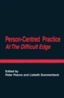 Image for Person-centred practice at the difficult edge