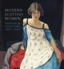 Image for Modern Scottish women  : painters and sculptors 1885-1965