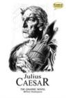 Image for Julius Caesar the graphic novel  : quick text : Quick Text