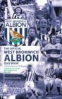Image for The Official West Bromwich Albion Quiz Book