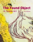 Image for The found object in textile art