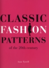 Image for Classic fashion patterns of the 20th century