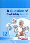 Image for A Question of Food Safety : Level 2
