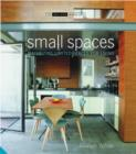 Image for Small spaces  : maximizing limited spaces for living