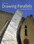 Image for Drawing parallels  : architecture observed