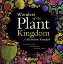 Image for Wonders of the plant kingdom  : a microcosm revealed