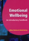Image for Emotional wellbeing  : an introductory handbook