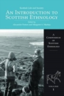 Image for Scottish Life and Society Volume 1 : An Introduction to Scottish Ethnology