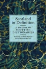 Image for Scotland in definition  : a history of Scottish dictionaries