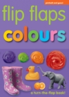 Image for Colours  : a turn-the-flap book!