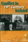 Image for Conflict in 19th Century Ireland : The Development of Unionism and Nationalism