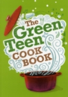 Image for The green teen cookbook