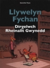 Image for Llywelyn fychan  : dirgelwch rheinallt gwynedd
