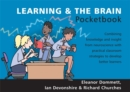 Image for Learning & the brain pocketbook  : the latest knowledge and insight from neuroscience with practical classroom strategies to develop better learners