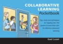 Image for Collaborative learning pocketbook  : tips, tools and techniques for tapping into 'the power of more than one' for effective classroom learning